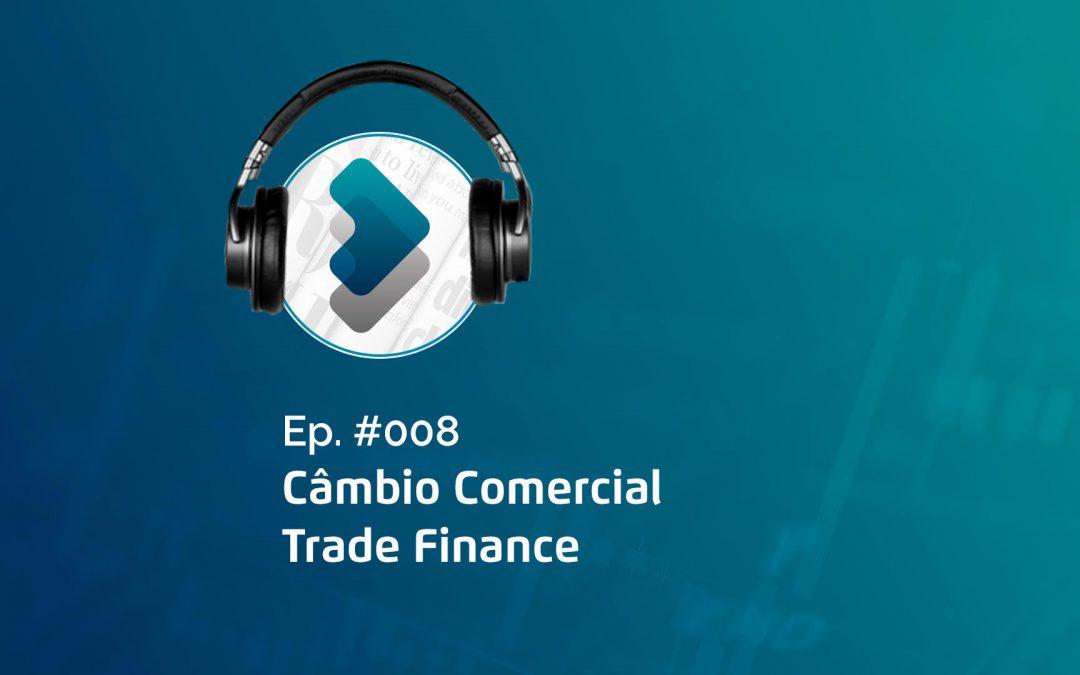Câmbio Comercial – Trade Finance