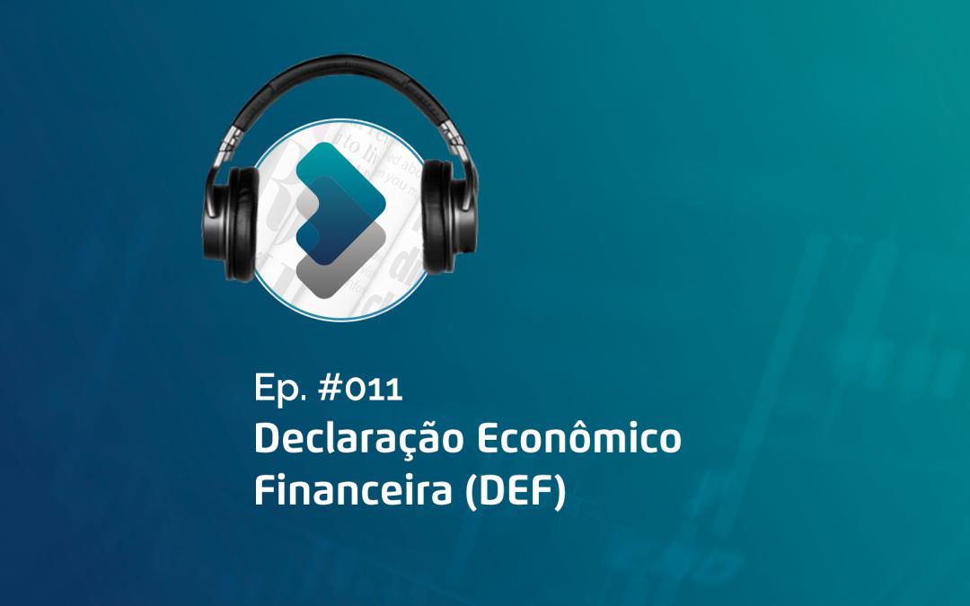 Prazo para envio da Declaração Econômico-financeira (DEF) do Banco Central