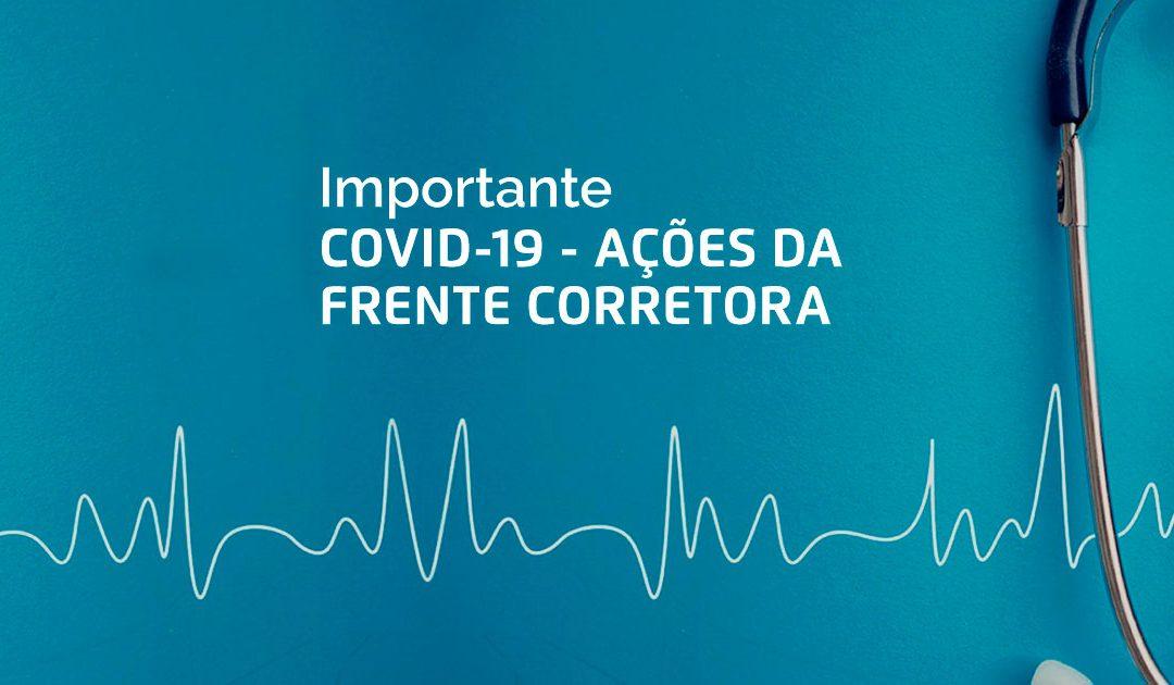 COVID-19 – NOVAS AÇÕES DA FRENTE CORRETORA – 24/mar