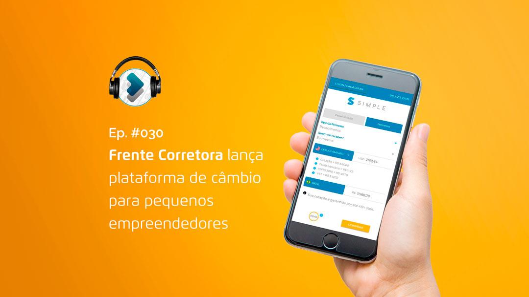 Frente Corretora lança plataforma de câmbio para pequenos empreendedores