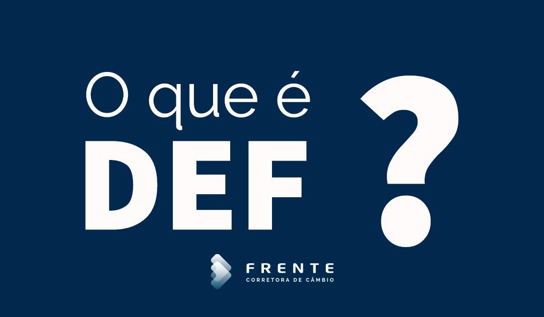 Entenda o que é Declaração Econômico Financeira (DEF) e como funciona
