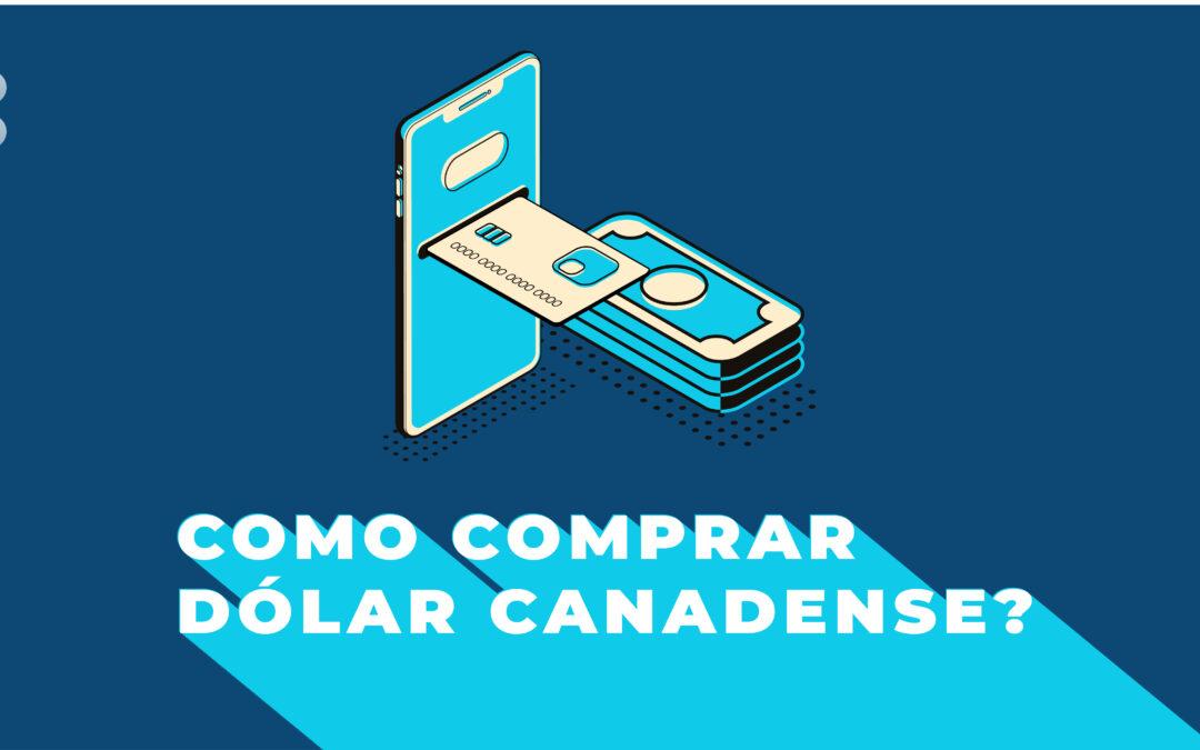 Como comprar dólar canadense?
